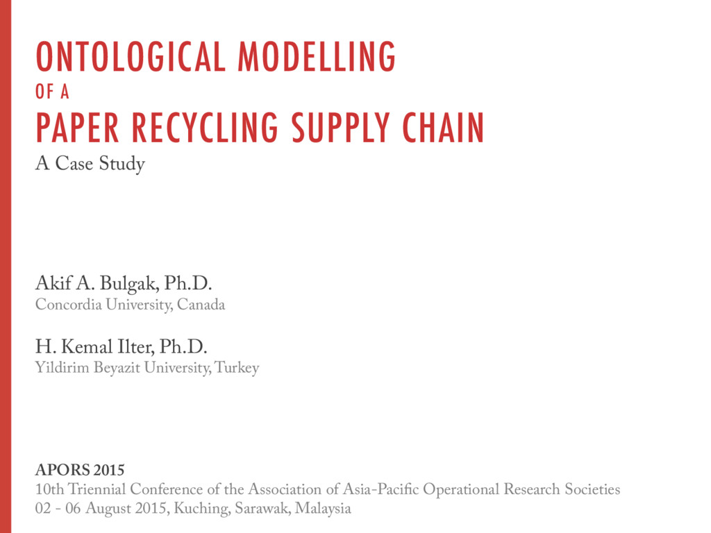 ONTOLOGICAL MODELLING OF A PAPER RECYCLING SUPP...