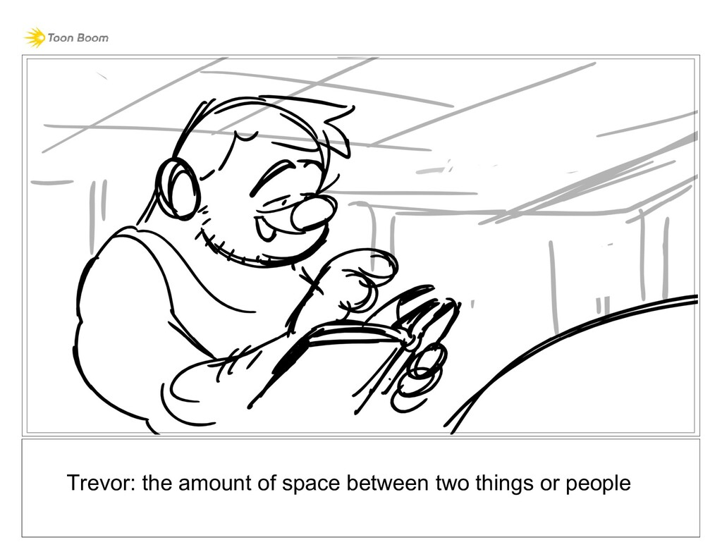 Trevor: the amount of space between two things ...