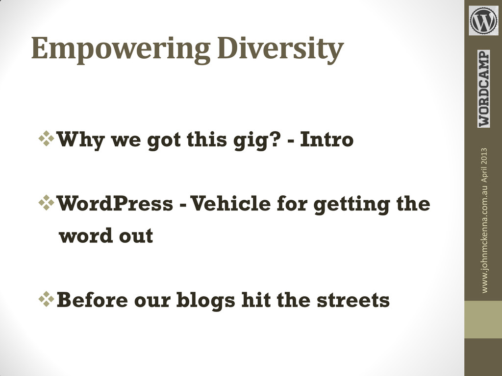Empowering Diversity Why we got this gig? - In...