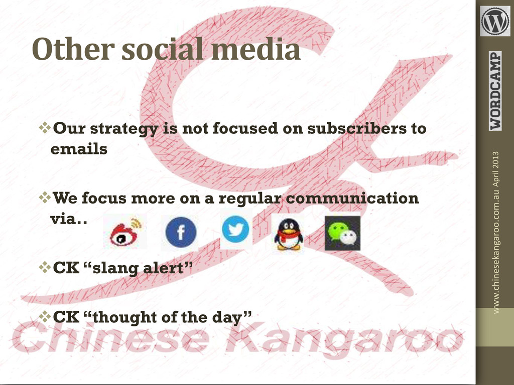Other social media Our strategy is not focused...