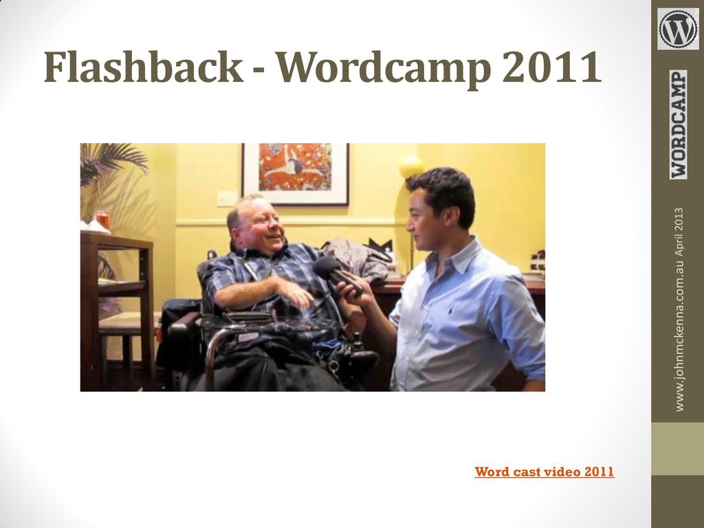 Flashback - Wordcamp 2011 Word cast video 2011 ...