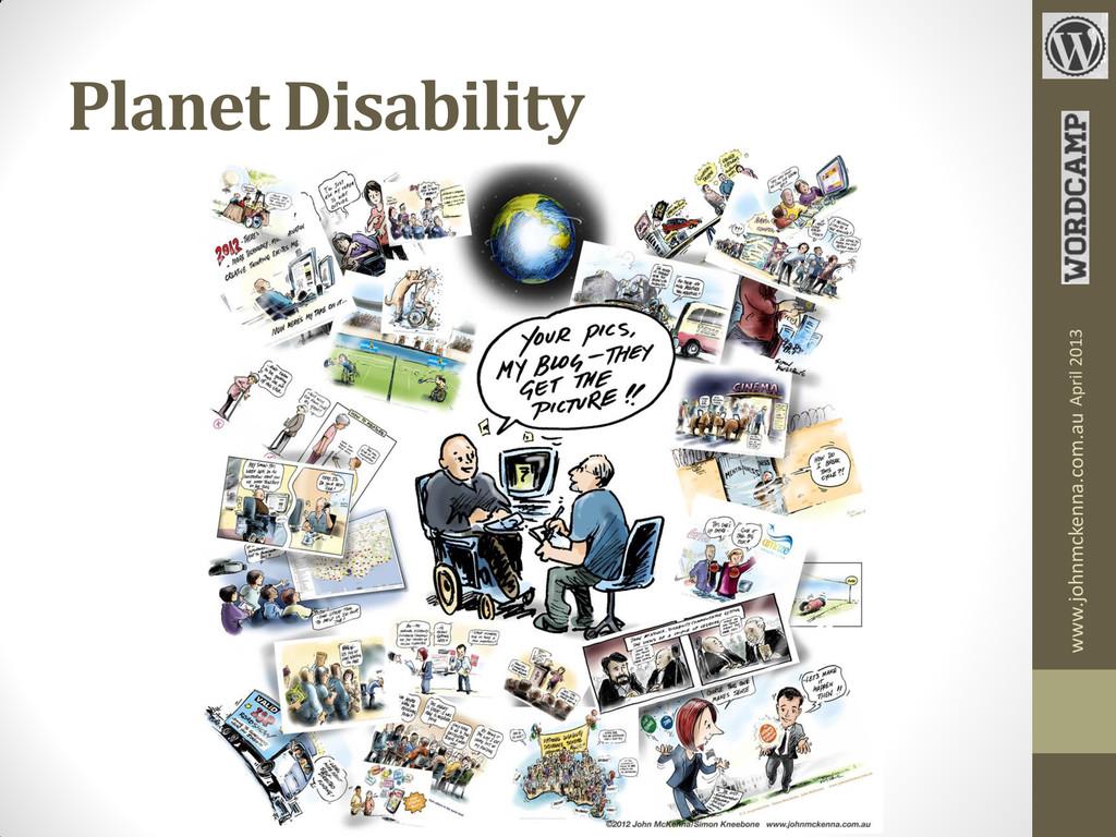 Planet Disability www.johnmckenna.com.au April ...