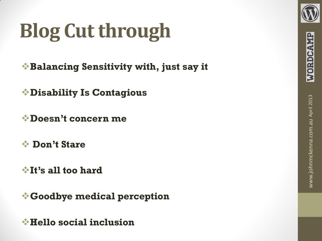 Blog Cut through Balancing Sensitivity with, j...