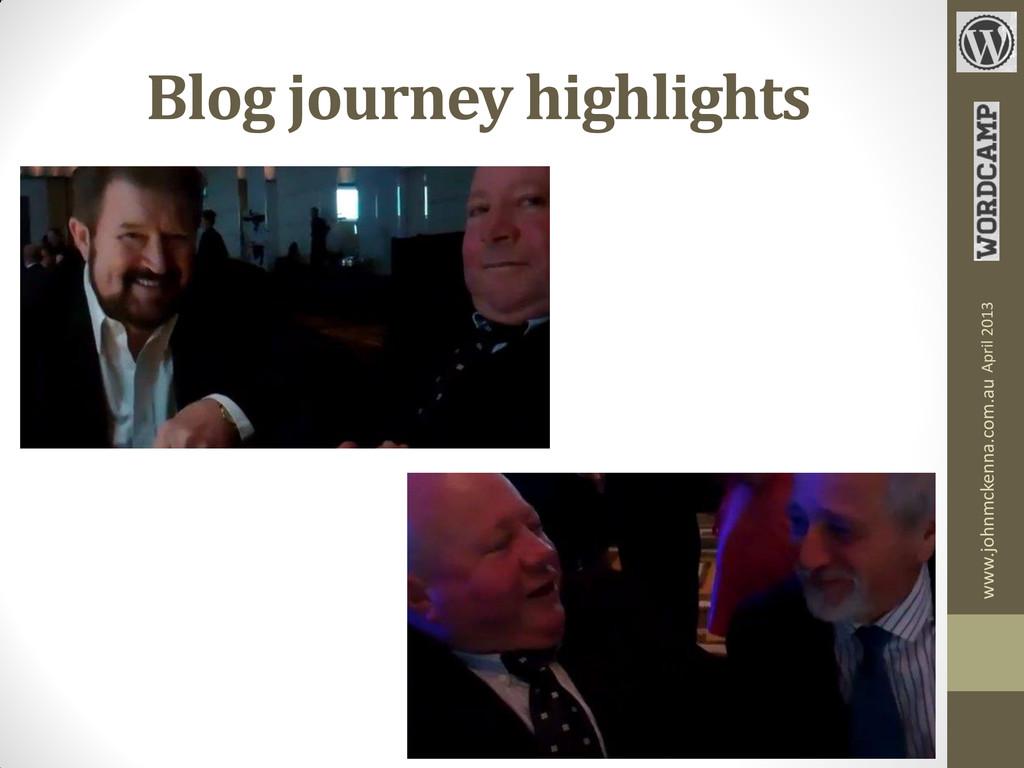 Blog journey highlights www.johnmckenna.com.au ...