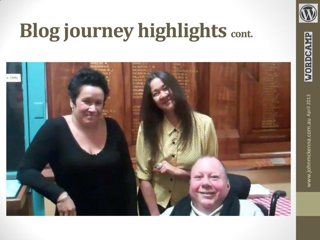 Blog journey highlights cont. www.johnmckenna.c...