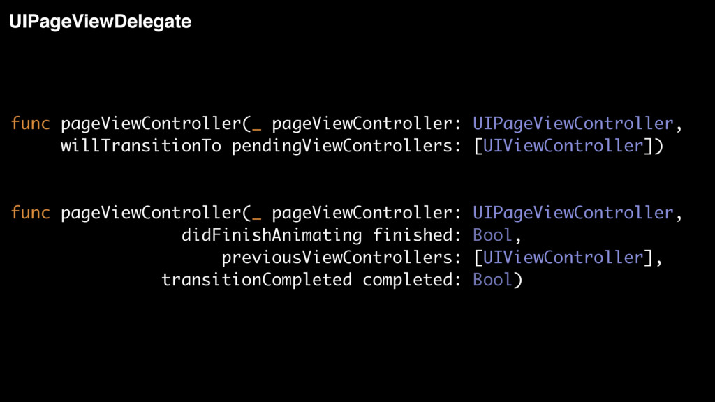 UIPageViewDelegate func pageViewController(_ pa...