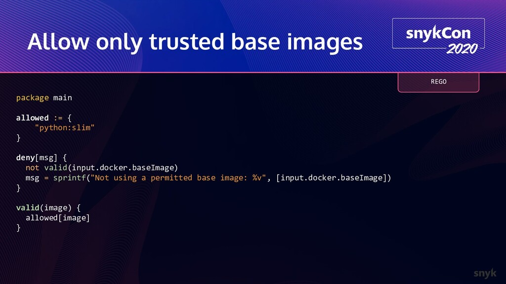 Allow only trusted base images package main all...