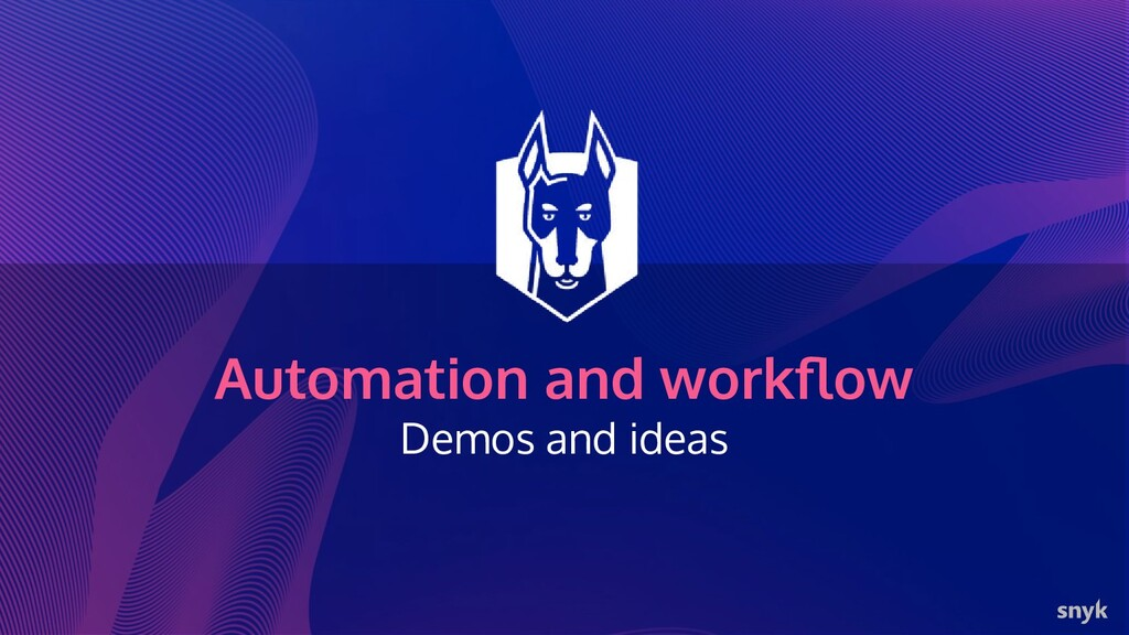 Automation and workflow Demos and ideas