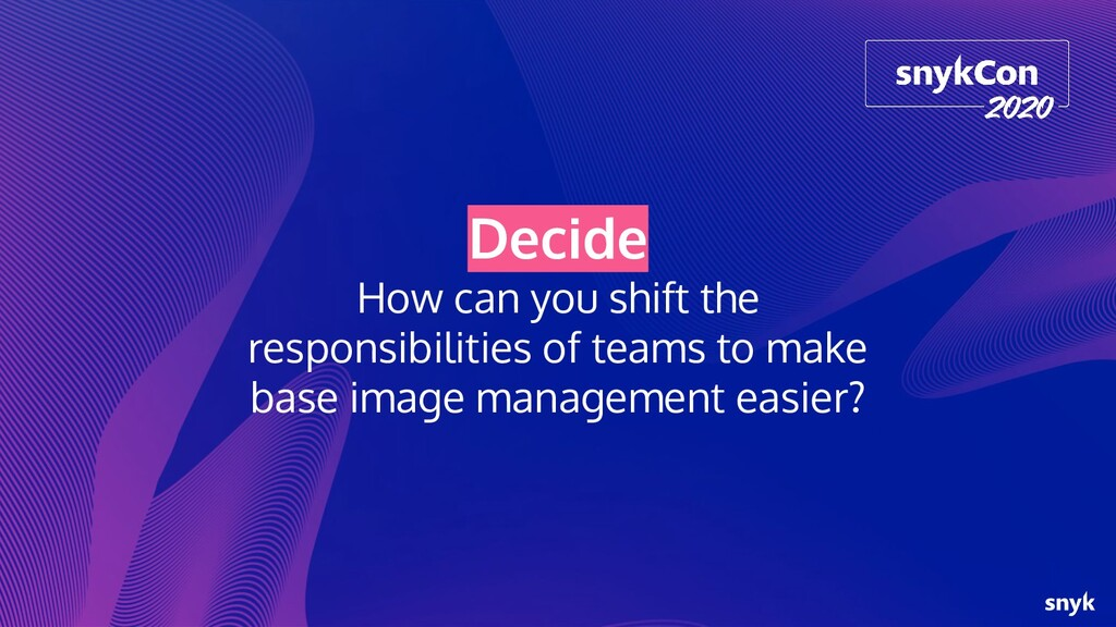 Decide How can you shift the responsibilities o...