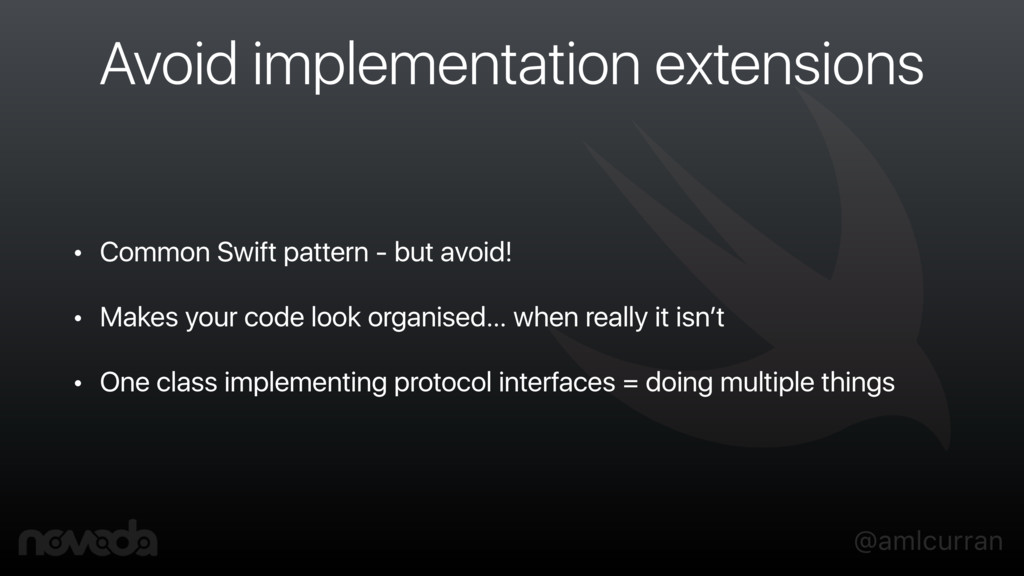 @amlcurran Avoid implementation extensions • Co...