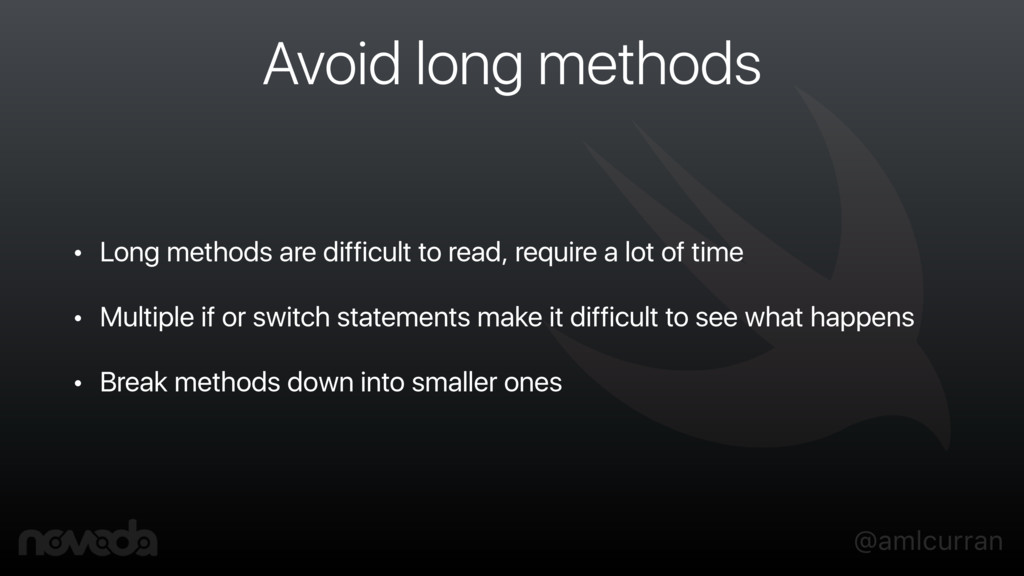 @amlcurran Avoid long methods • Long methods ar...