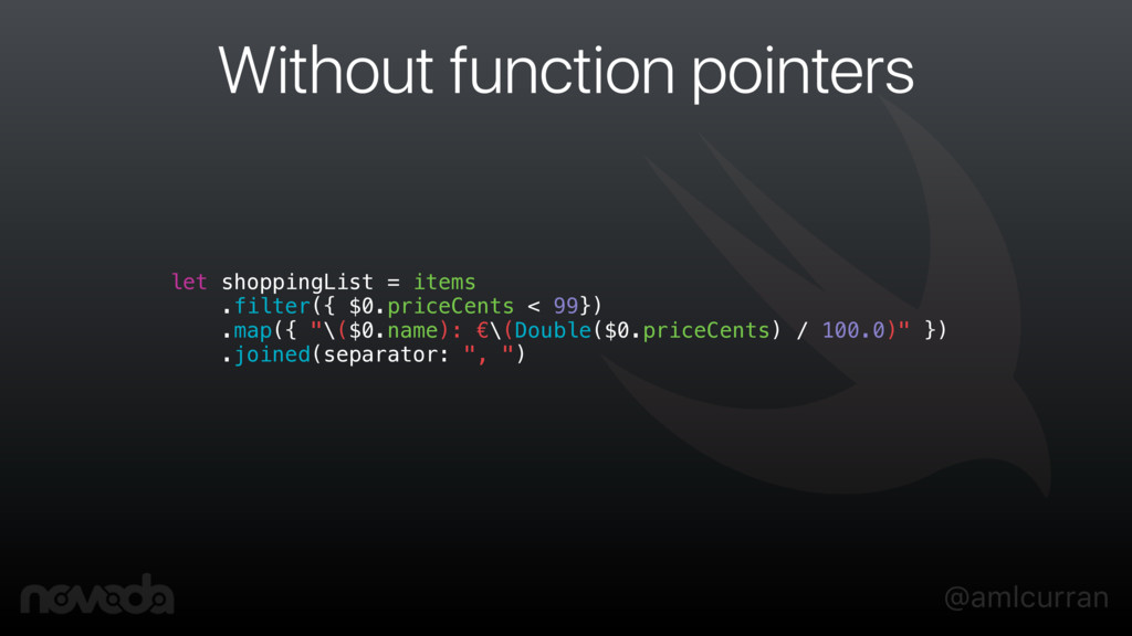 @amlcurran Without function pointers let shoppi...