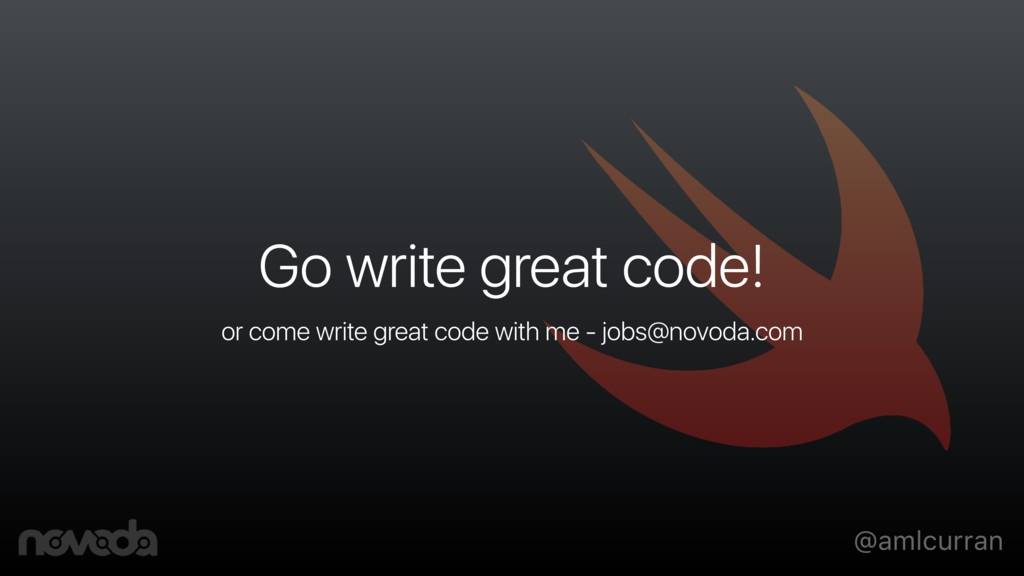 @amlcurran Go write great code! or come write g...