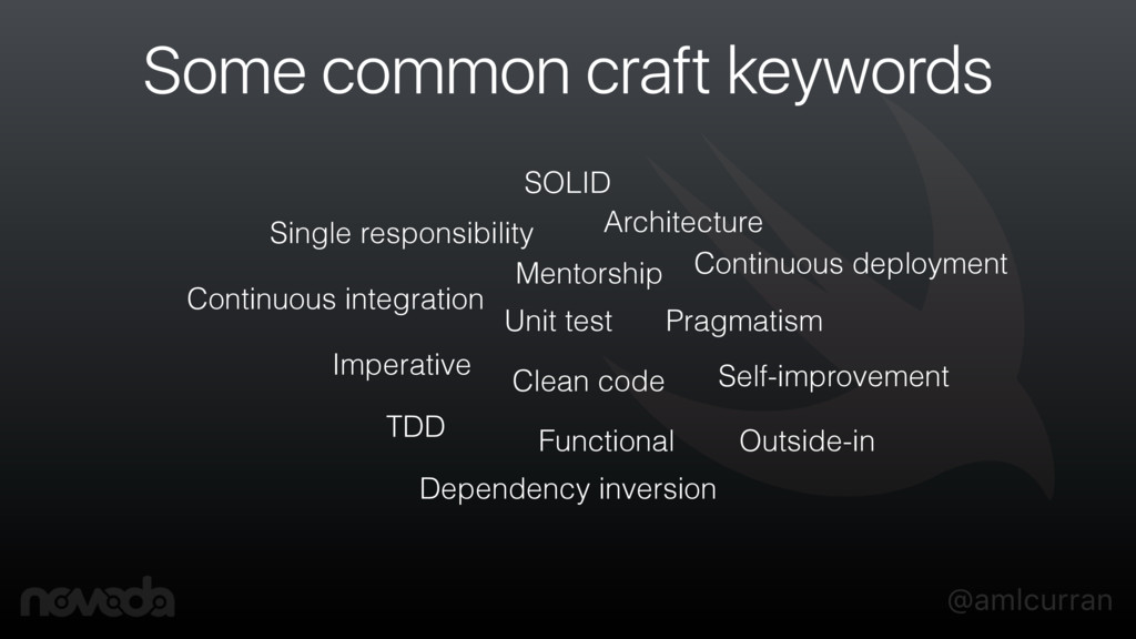@amlcurran Some common craft keywords Unit test...