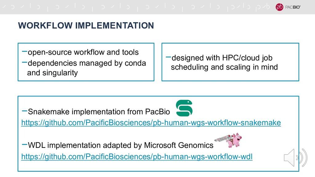 -open-source workflow and tools -dependencies m...