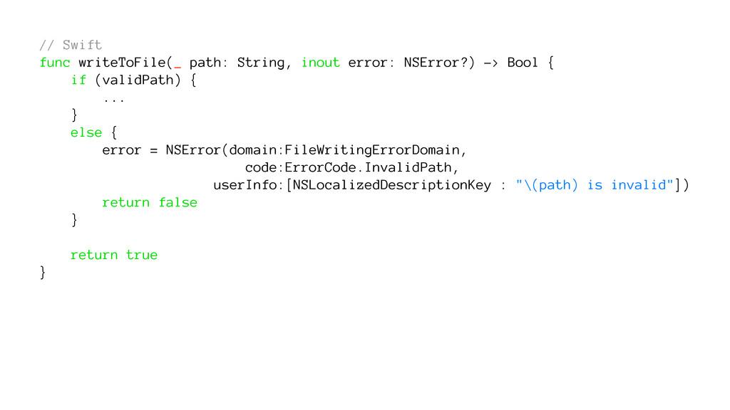 // Swift func writeToFile(_ path: String, inout...