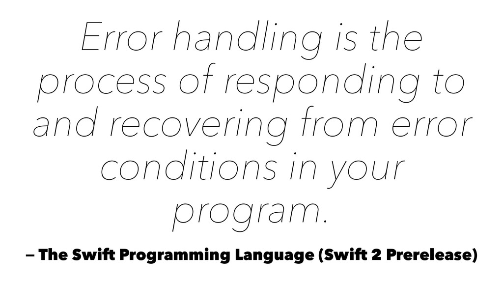 Error handling is the process of responding to ...
