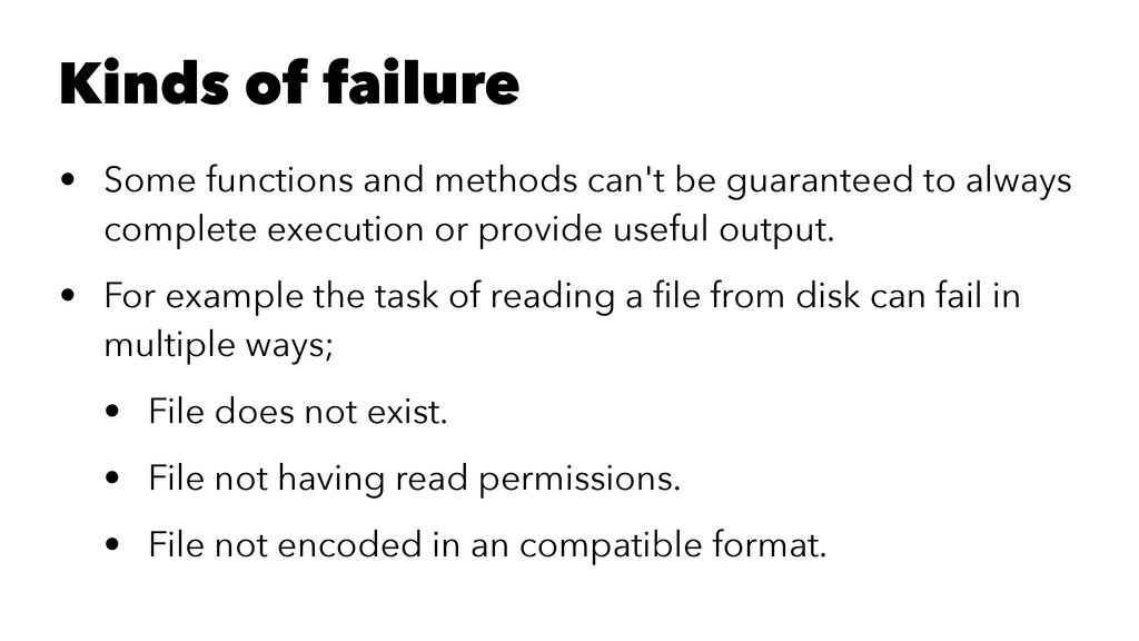 Kinds of failure • Some functions and methods c...