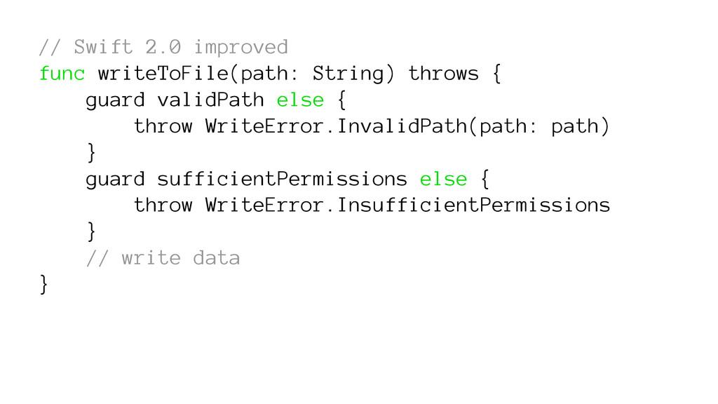 // Swift 2.0 improved func writeToFile(path: St...