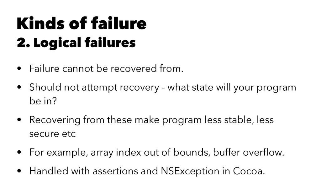 Kinds of failure 2. Logical failures • Failure ...