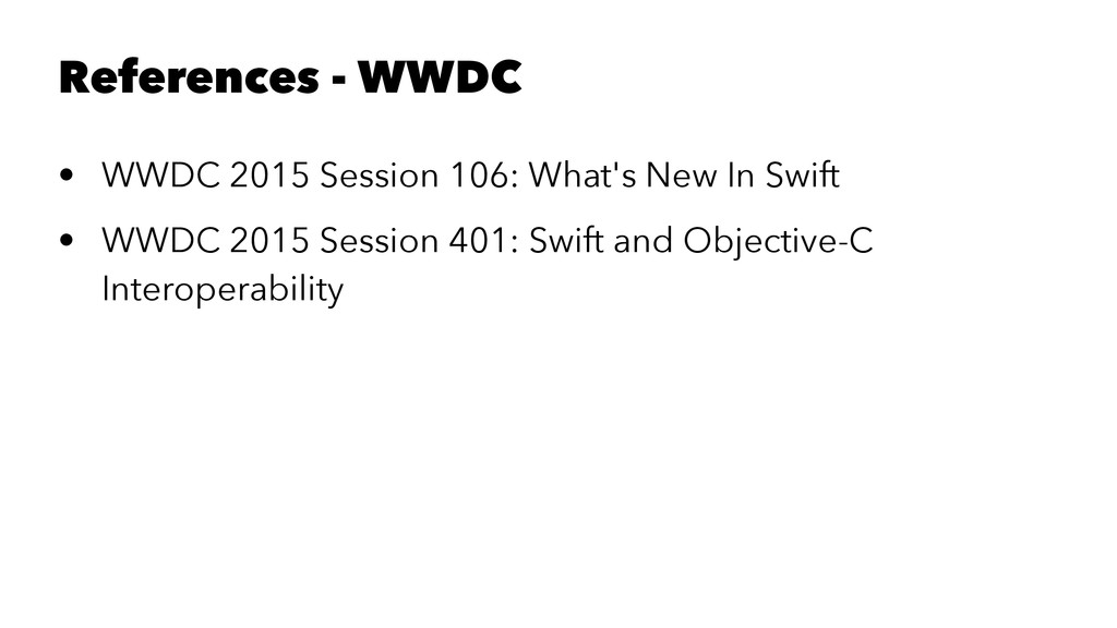 References - WWDC • WWDC 2015 Session 106: What...