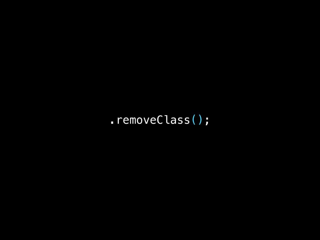 .removeClass();