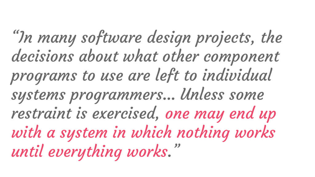 """""""In many software design projects, the decision..."""