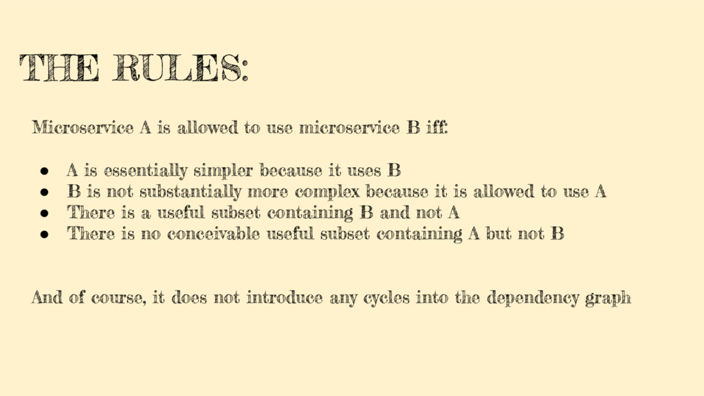 THE RULES: Microservice A is allowed to use mic...