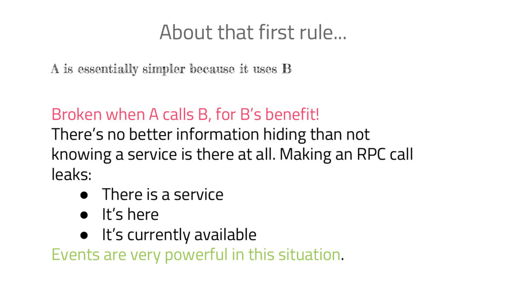 About that first rule... A is essentially simpl...