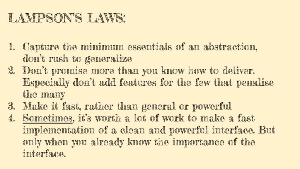 LAMPSON'S LAWS: 1. Capture the minimum essentia...