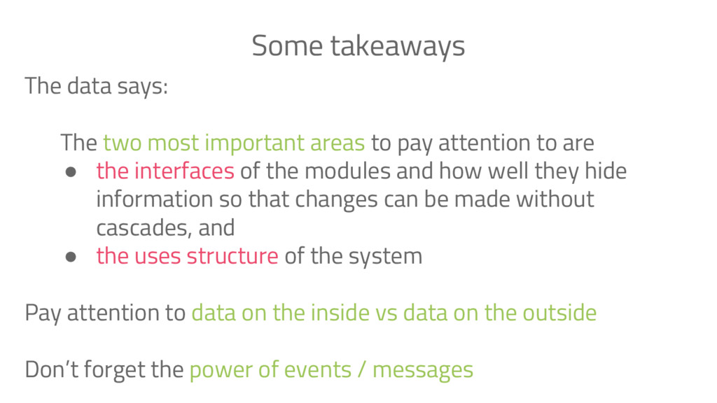 The data says: The two most important areas to ...