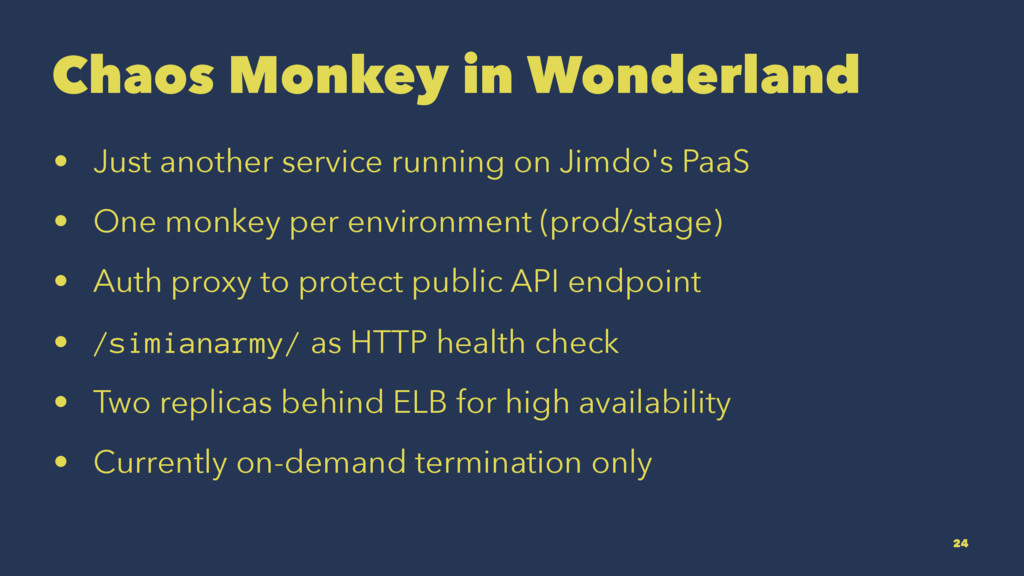 Chaos Monkey in Wonderland • Just another servi...