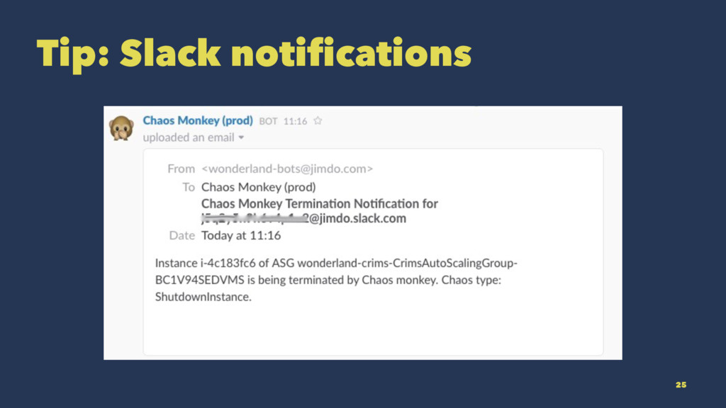 Tip: Slack notifications 25