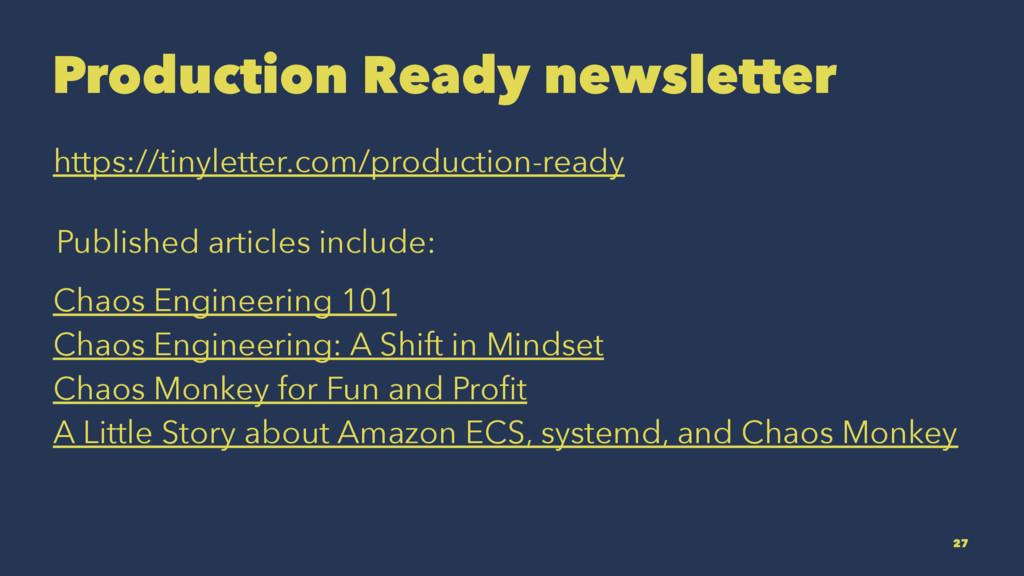 Production Ready newsletter https://tinyletter....