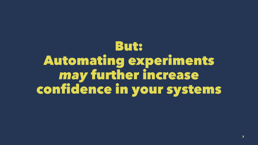 But: Automating experiments may further increas...