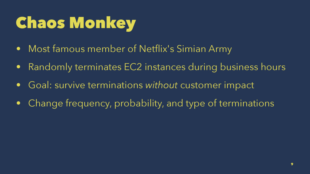 Chaos Monkey • Most famous member of Netflix's S...