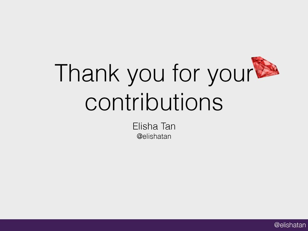 @elishatan Thank you for your contributions Eli...