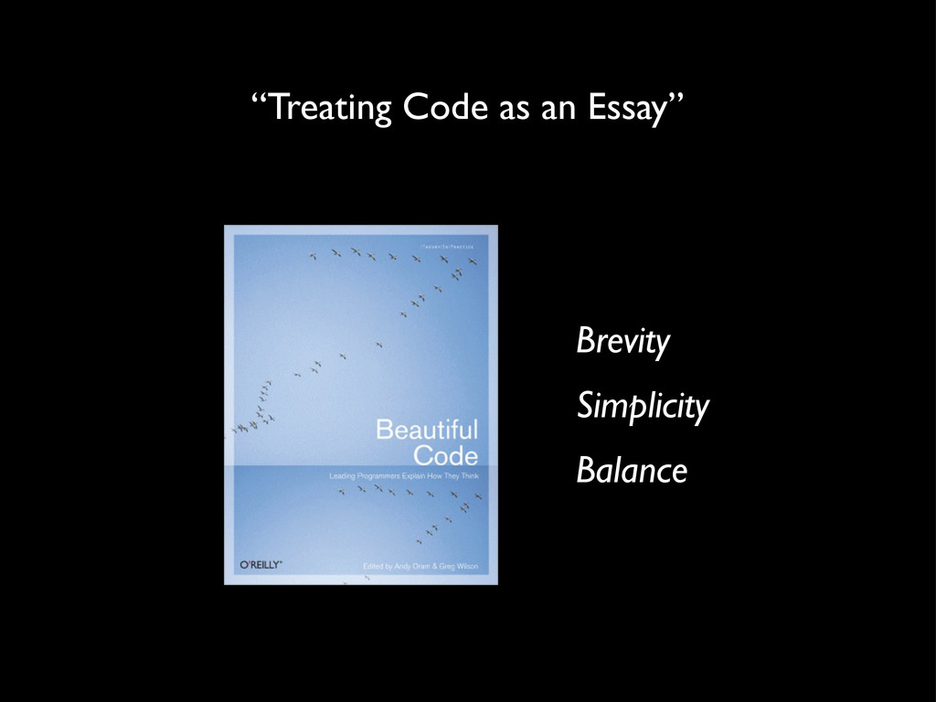"Brevity Simplicity Balance ""Treating Code as an..."