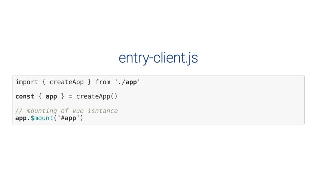 entry-client.js i m p o r t { c r e a t e A p p...