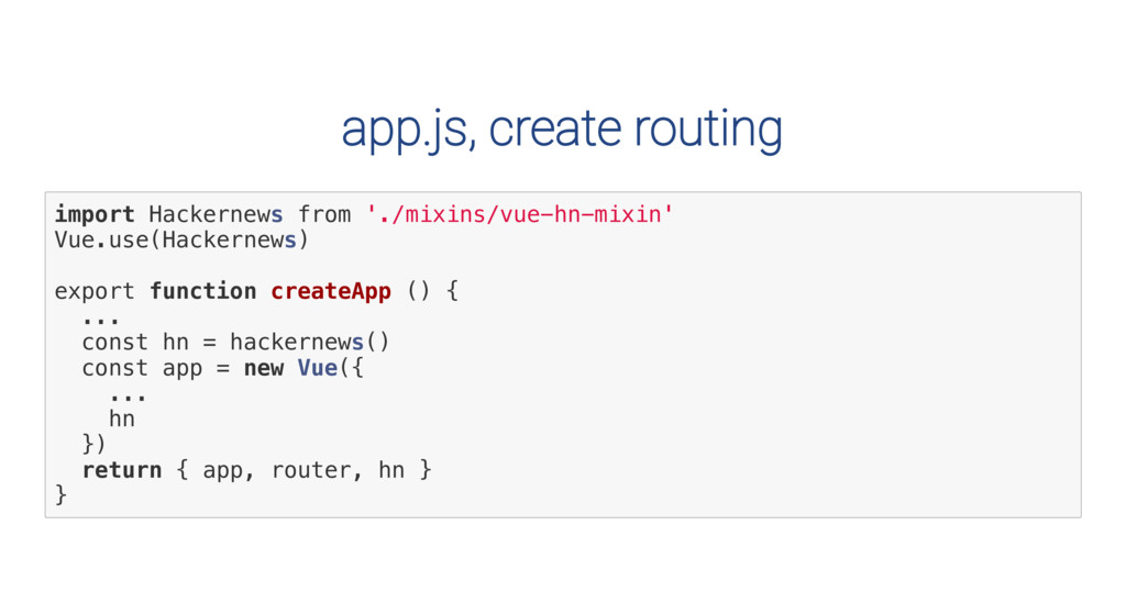 app.js, create routing i m p o r t H a c k e r ...