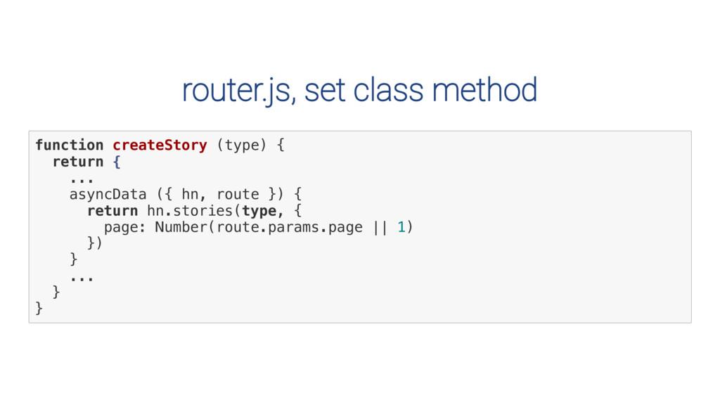 router.js, set class method f u n c t i o n c r...