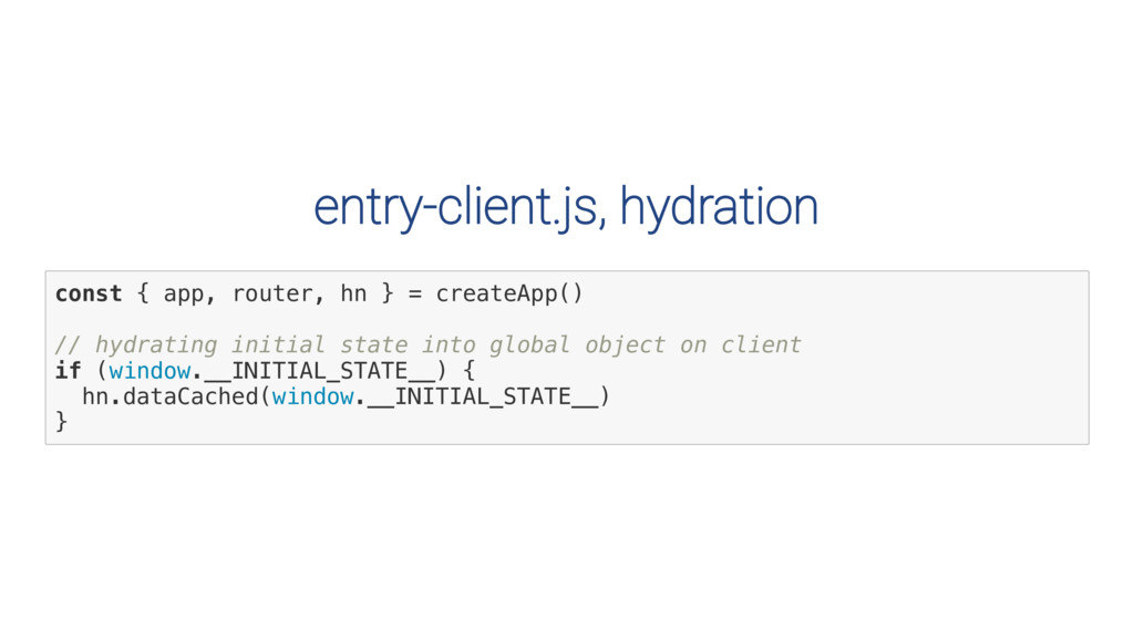 entry-client.js, hydration c o n s t { a p p , ...