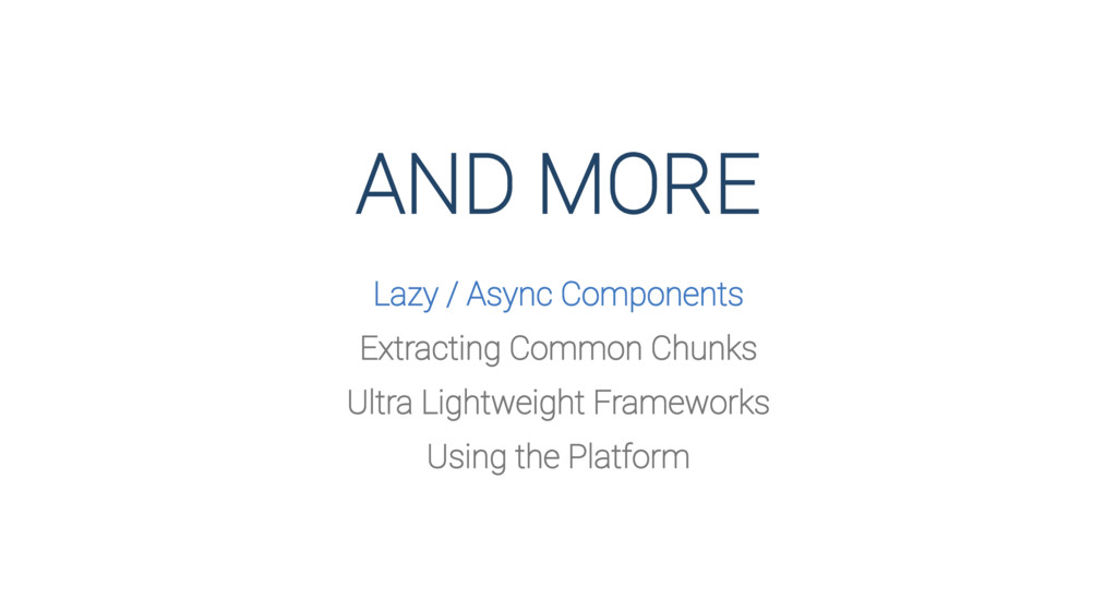 AND MORE Lazy / Async Components Extracting Com...