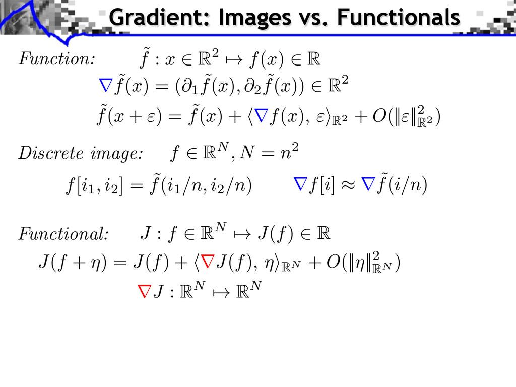 Function: ˜ f : x 2 R2 7! f ( x ) 2 R Discrete ...