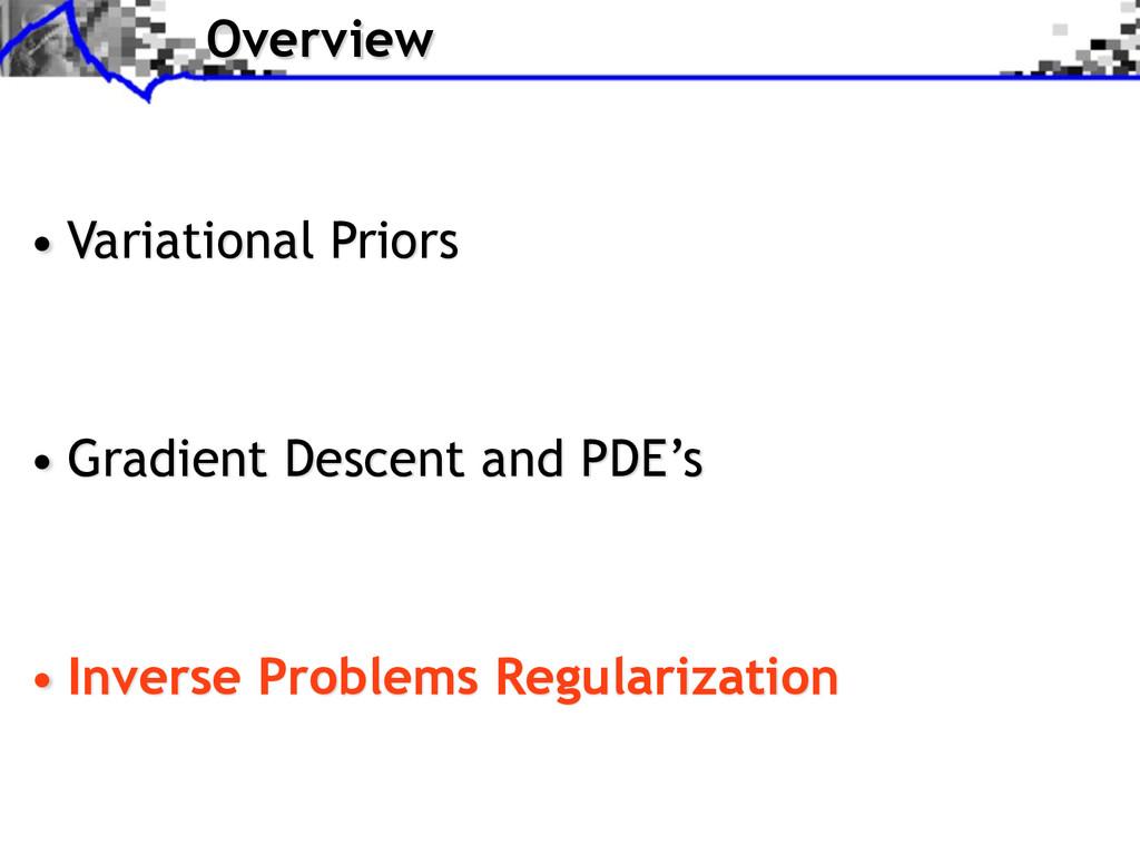 Overview • Variational Priors • Gradient Descen...
