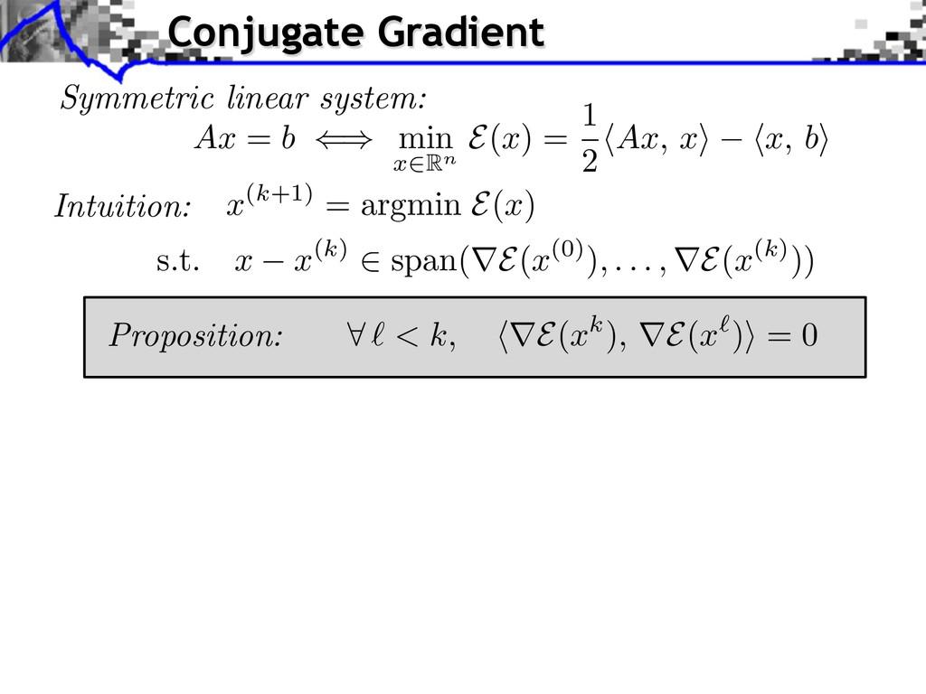 Symmetric linear system: x (k+1) = argmin E( x ...