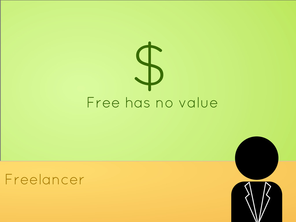 $ Free has no value Freelancer