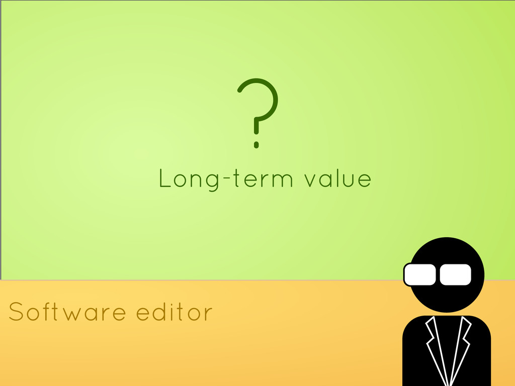 ? Long-term value Software editor