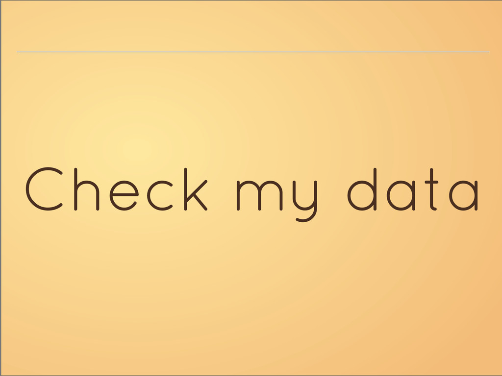 Check my data