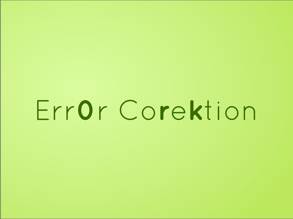Err0r Corektion